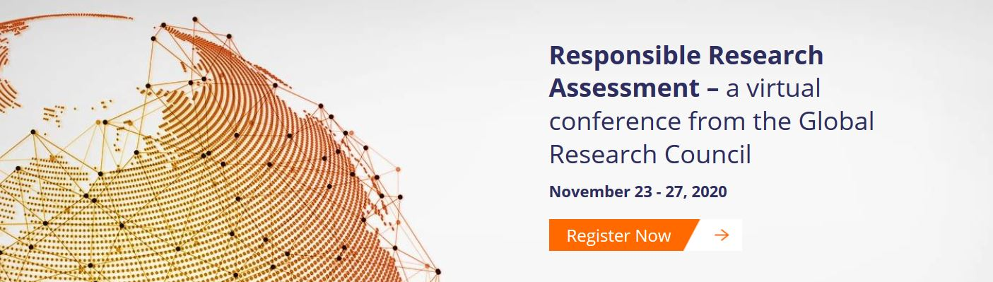 Global Research Council Virtual Conference - Responsible Research Assessment